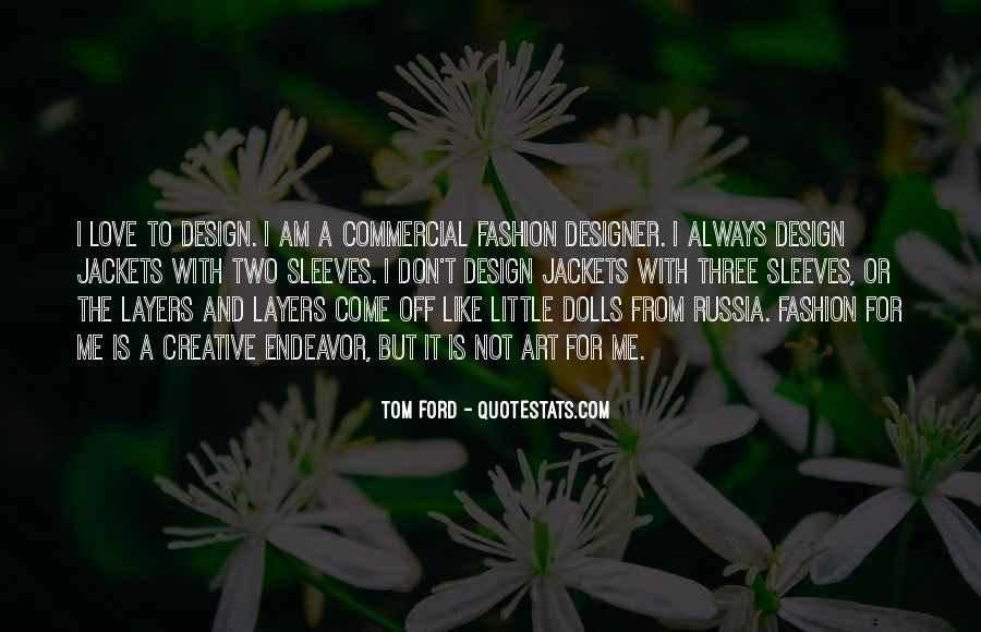 Tom Ford Quotes #1131806