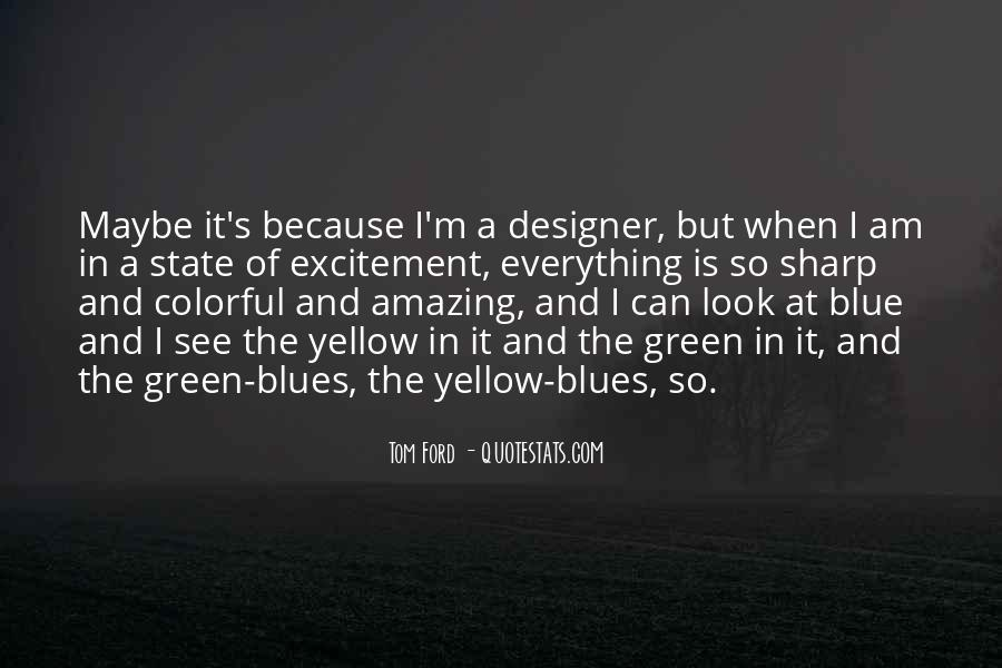 Tom Ford Quotes #1217468