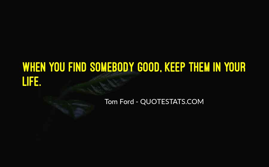 Tom Ford Quotes #1230393