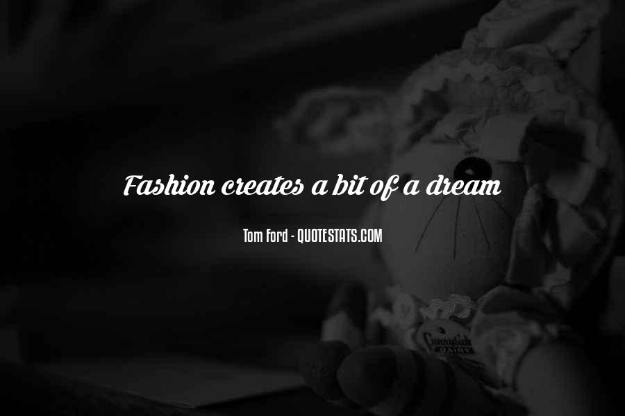 Tom Ford Quotes #129082