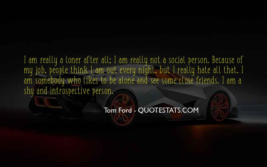 Tom Ford Quotes #1477131