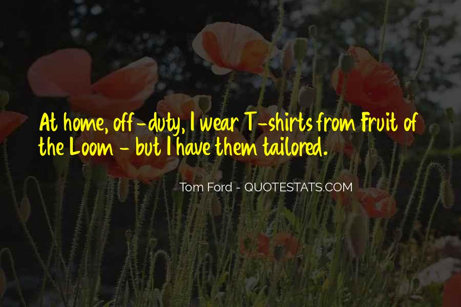 Tom Ford Quotes #163021