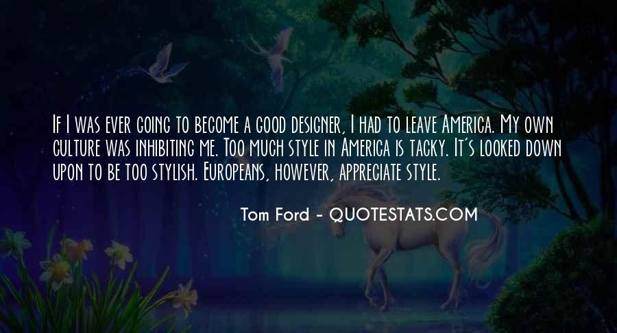 Tom Ford Quotes #1745994