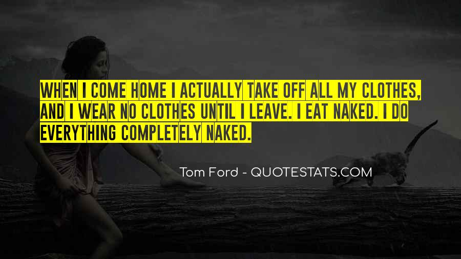 Tom Ford Quotes #238373