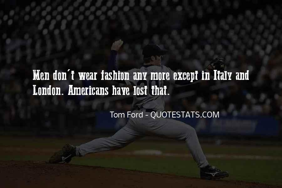 Tom Ford Quotes #266134