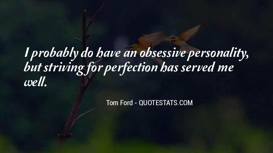 Tom Ford Quotes #295828