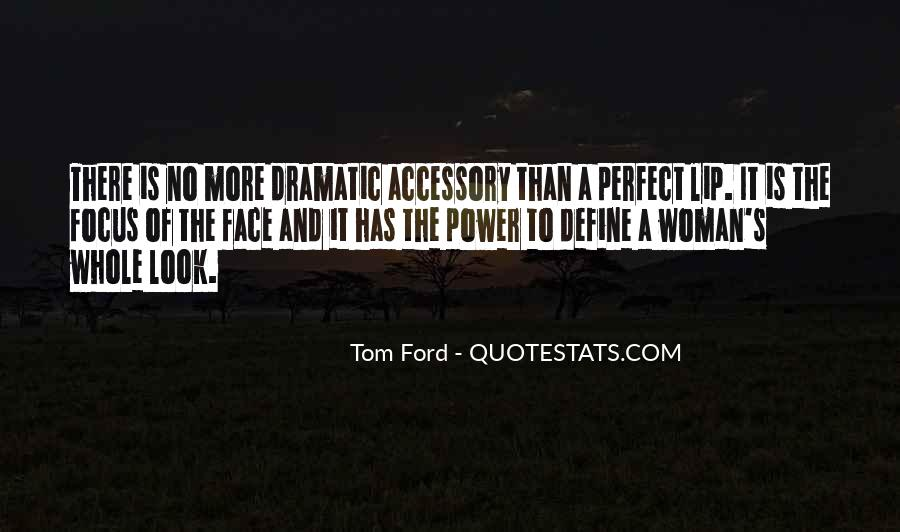 Tom Ford Quotes #326928
