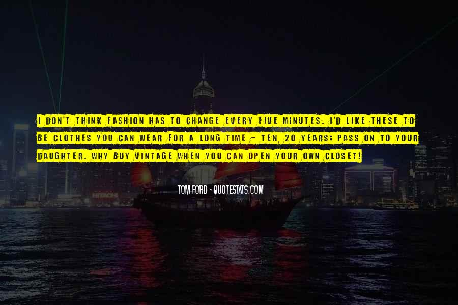 Tom Ford Quotes #329933