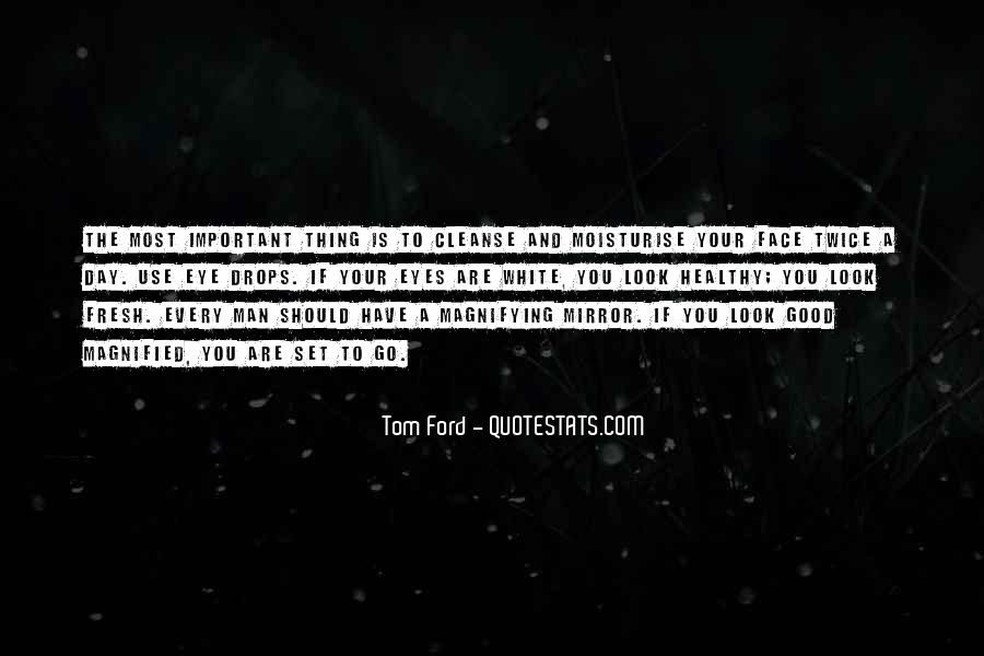 Tom Ford Quotes #342070