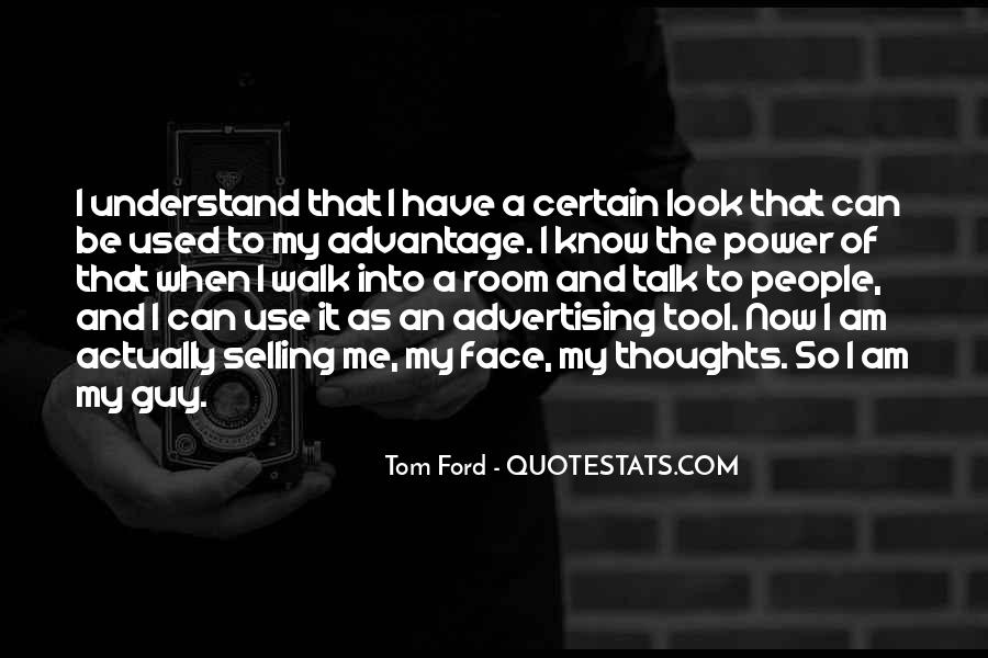Tom Ford Quotes #351028