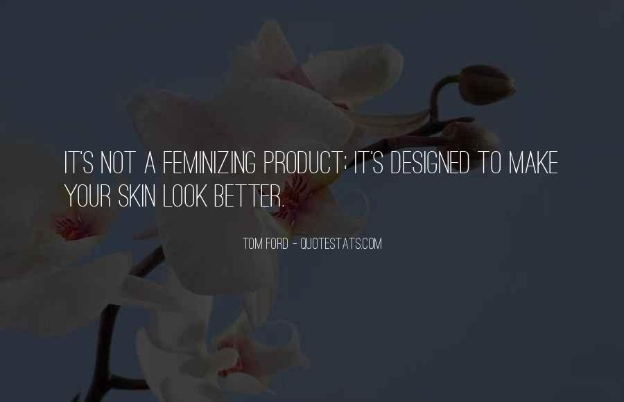 Tom Ford Quotes #416570