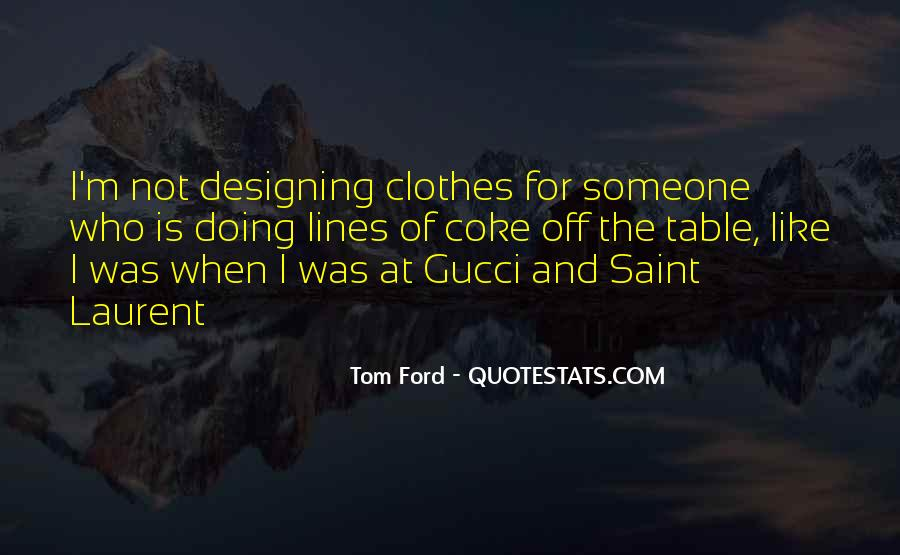Tom Ford Quotes #538437