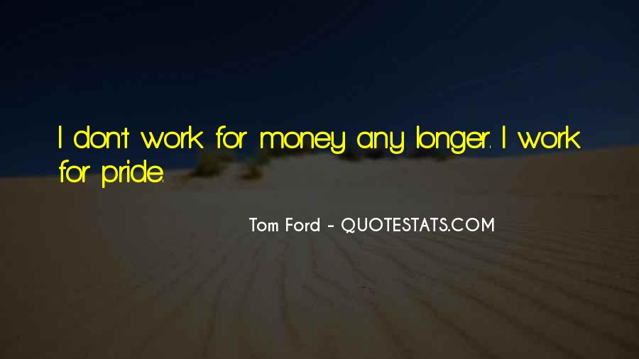Tom Ford Quotes #635931