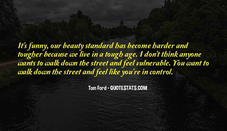 Tom Ford Quotes #637995