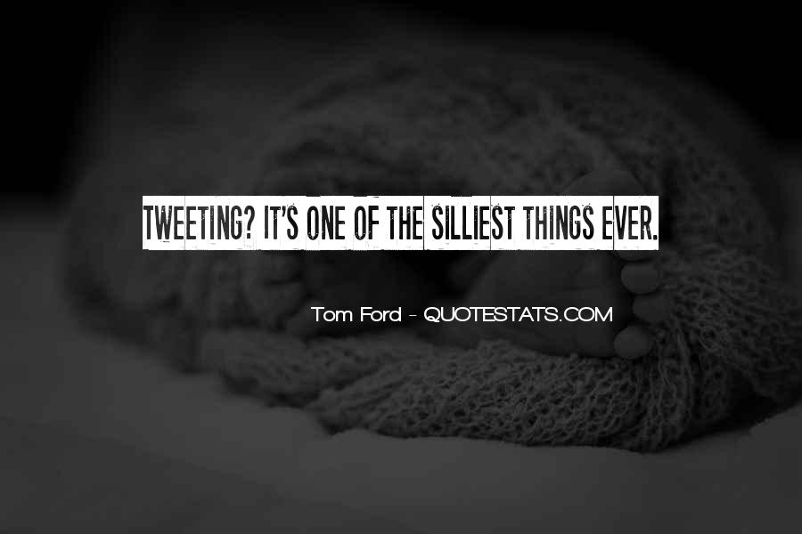 Tom Ford Quotes #783094