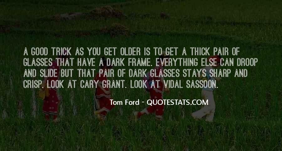 Tom Ford Quotes #860980