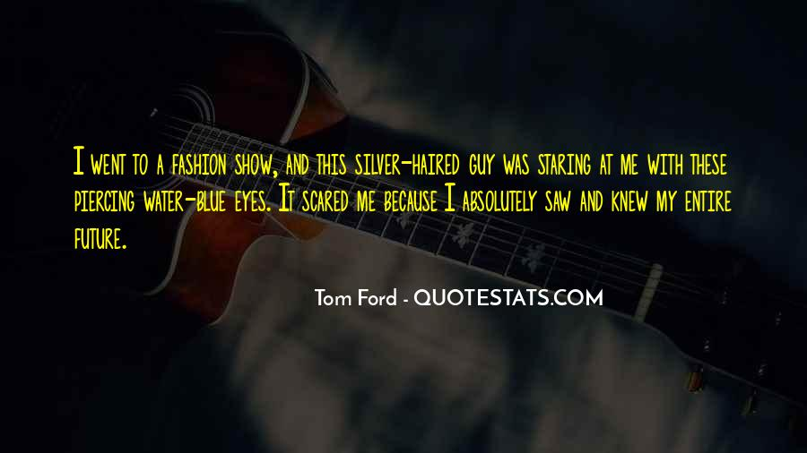 Tom Ford Quotes #9095