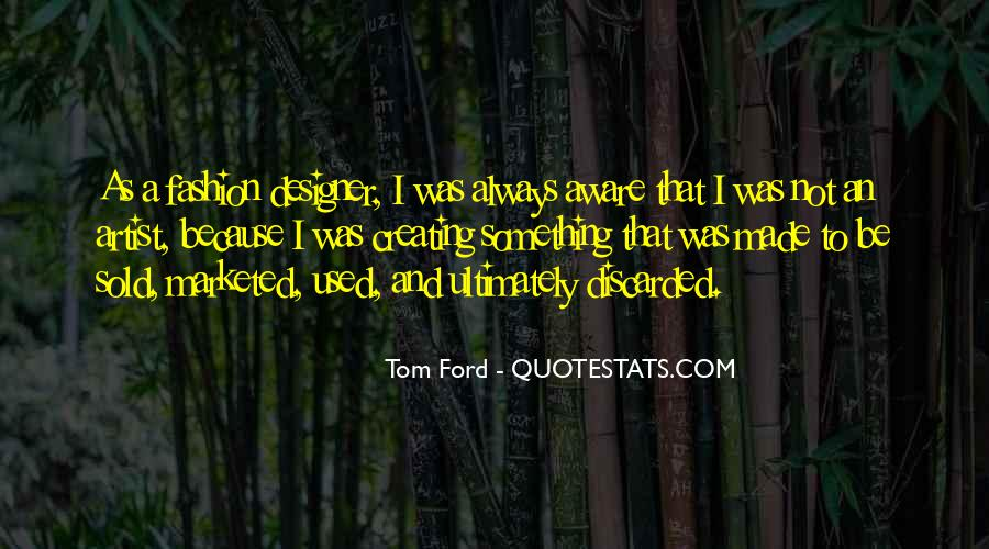 Tom Ford Quotes #932699