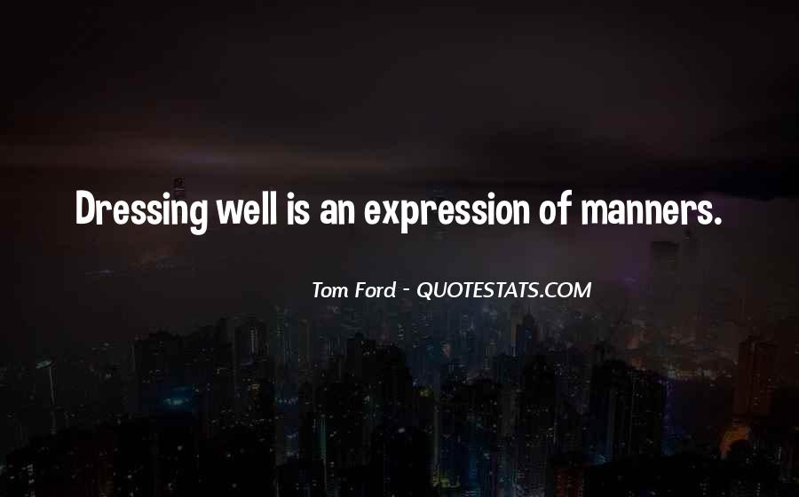 Tom Ford Quotes #97528