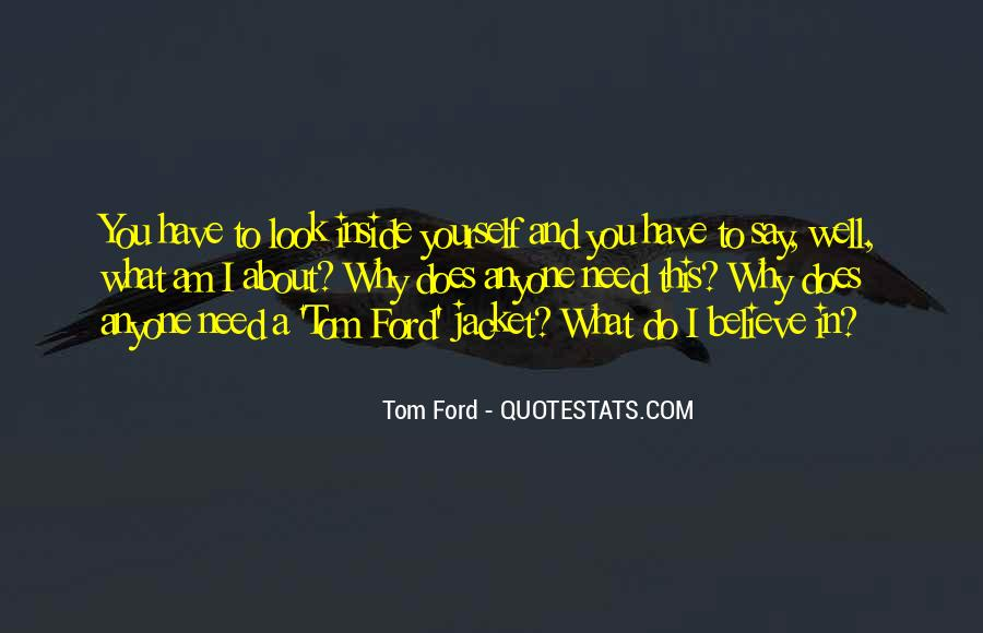 Tom Ford Quotes #983385