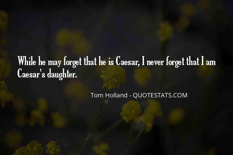 Tom Holland Quotes #1078245