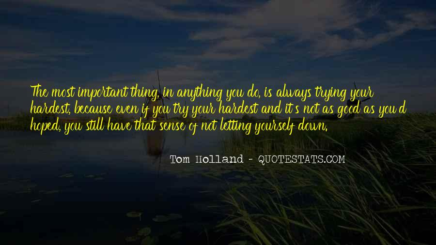 Tom Holland Quotes #1105286