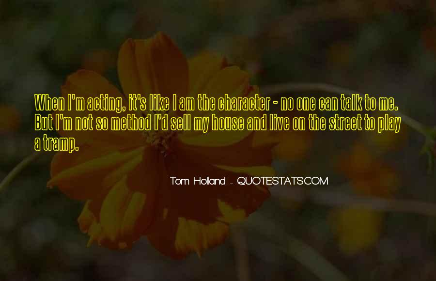 Tom Holland Quotes #1849952