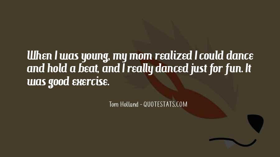 Tom Holland Quotes #418677