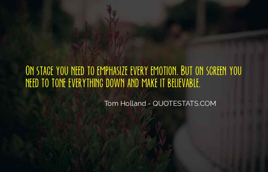 Tom Holland Quotes #598596