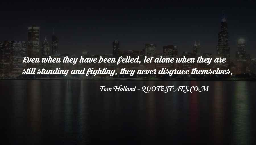 Tom Holland Quotes #827311