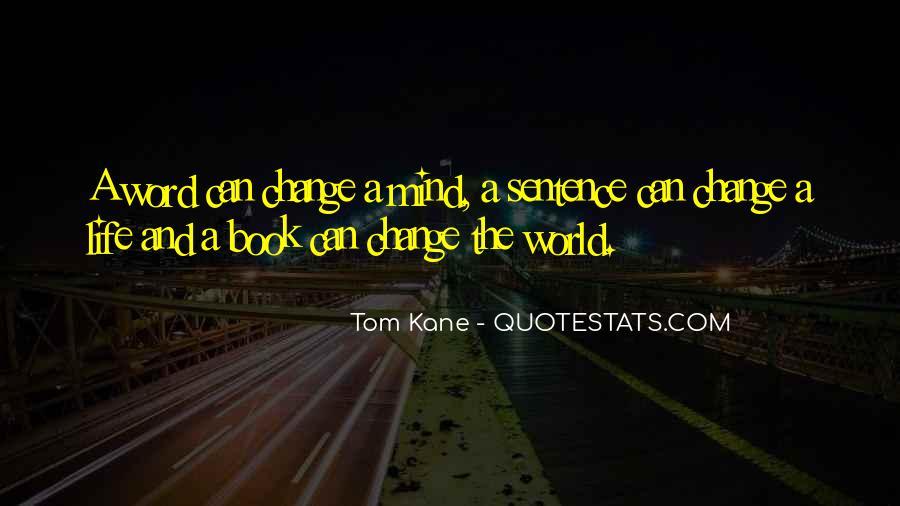 Tom Kane Quotes #623732