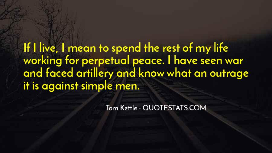 Tom Kettle Quotes #1806428