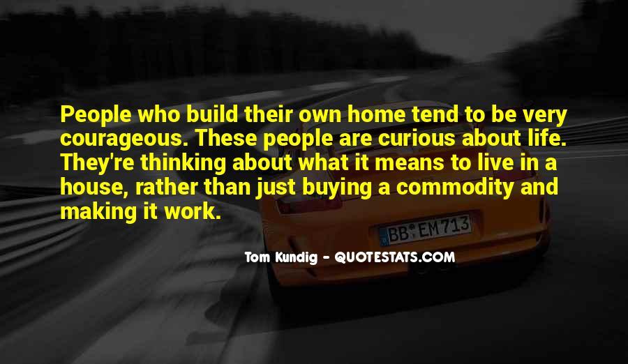 Tom Kundig Quotes #362482