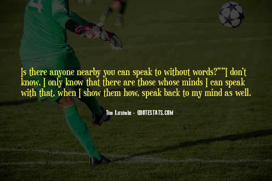Tom Larcombe Quotes #604654