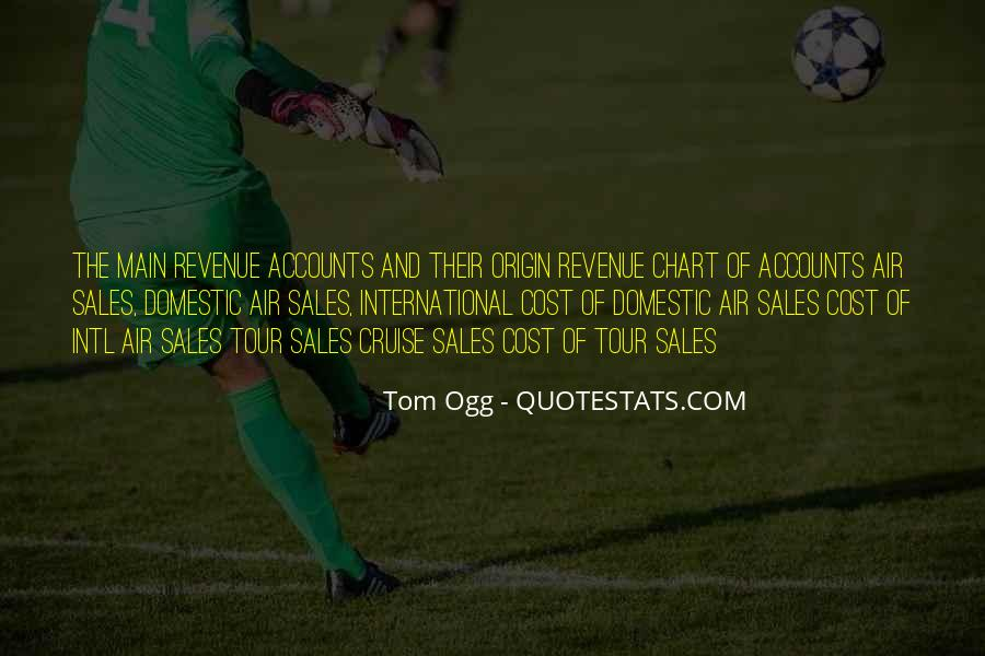 Tom Ogg Quotes #967432