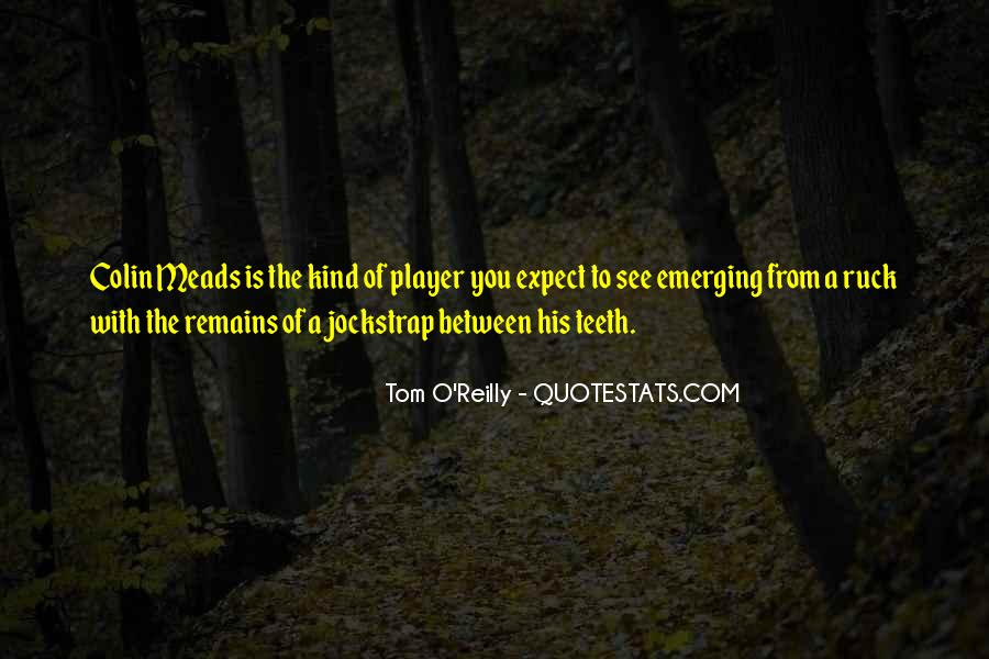 Tom O'Reilly Quotes #1266527