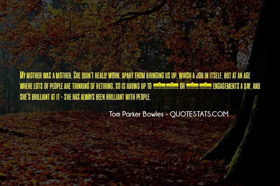 Tom Parker Bowles Quotes #1512504