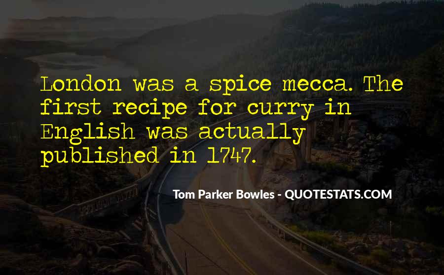 Tom Parker Bowles Quotes #1690270