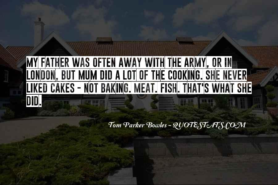Tom Parker Bowles Quotes #1782289