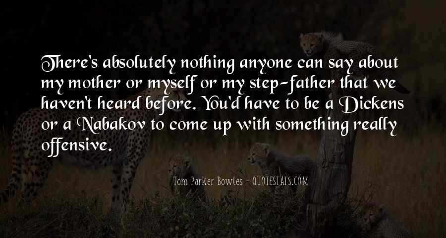 Tom Parker Bowles Quotes #349899