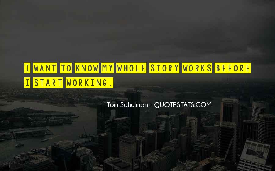 Tom Schulman Quotes #1399759