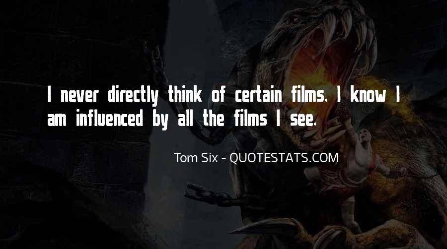 Tom Six Quotes #1458117