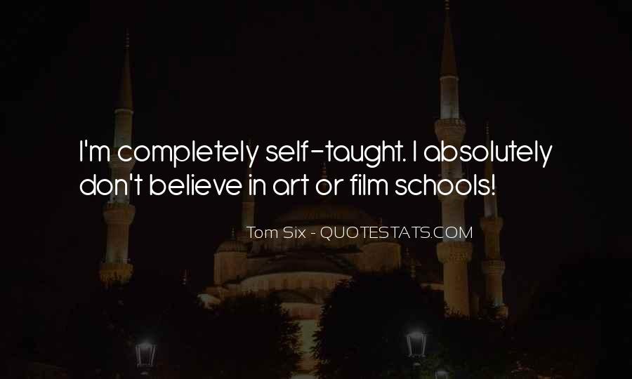 Tom Six Quotes #1595769