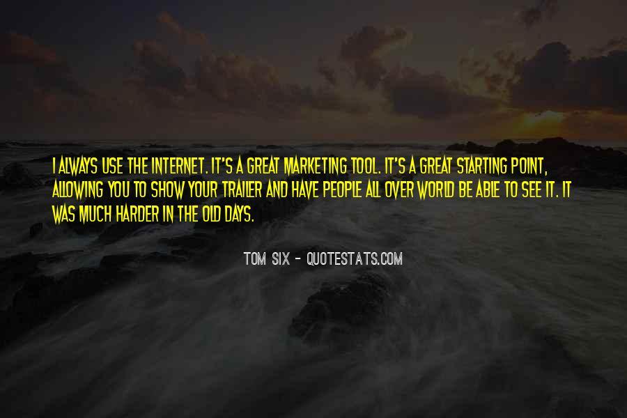 Tom Six Quotes #716914
