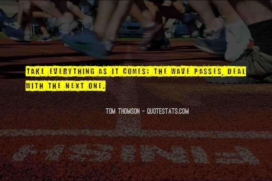 Tom Thomson Quotes #1339995
