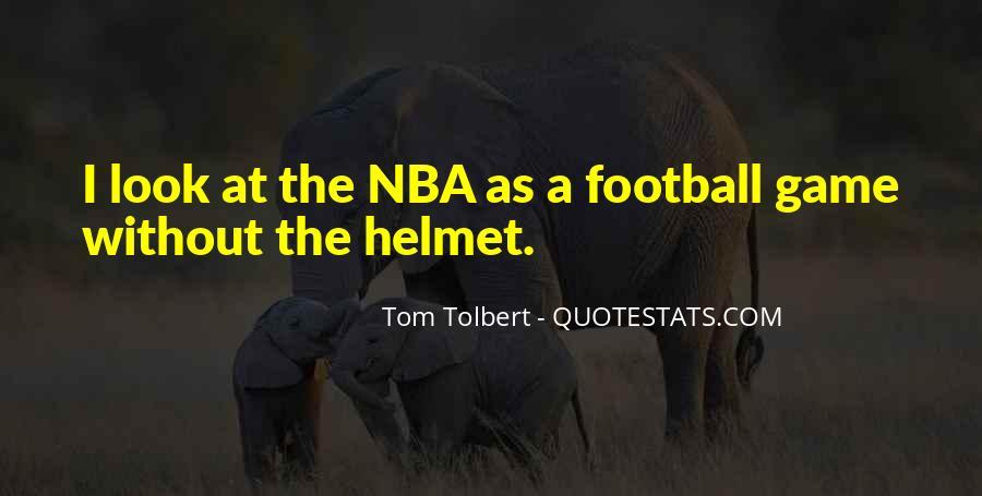 Tom Tolbert Quotes #1839617