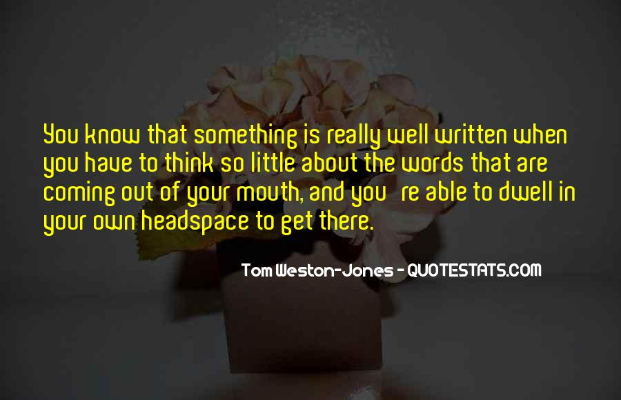 Tom Weston-Jones Quotes #1182209