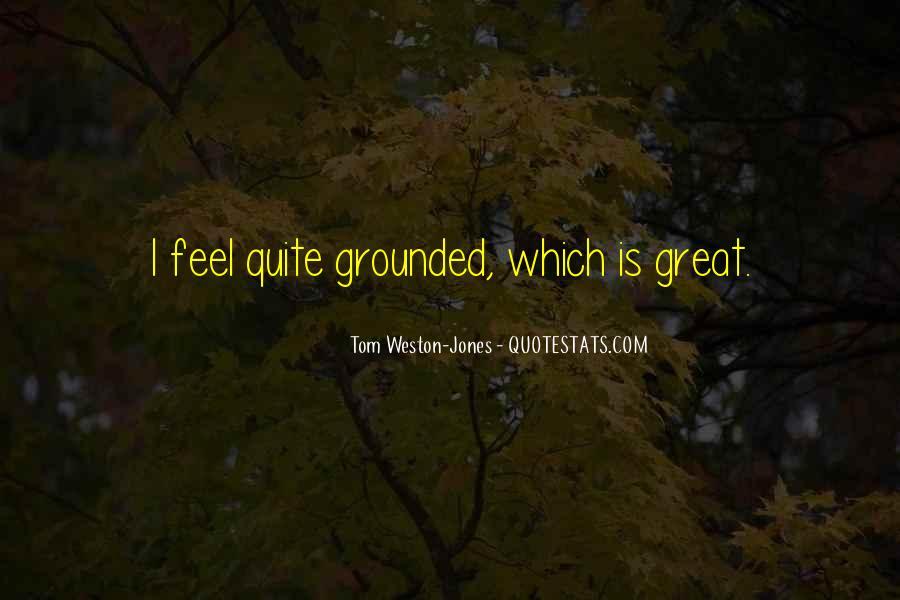 Tom Weston-Jones Quotes #1315285