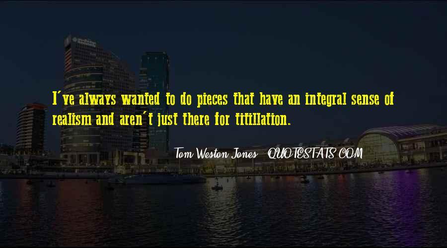 Tom Weston-Jones Quotes #1753103