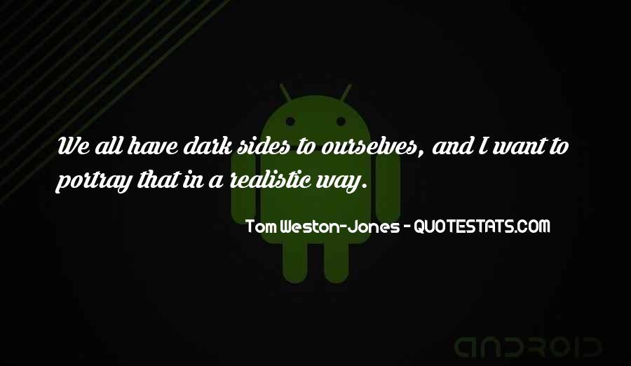 Tom Weston-Jones Quotes #1754292